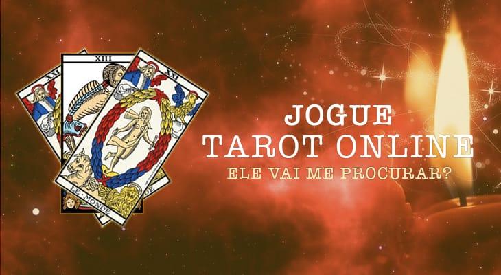 Tarot: Ele ainda vai me procurar